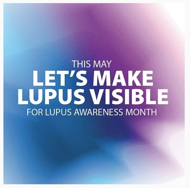 Lupus Awareness Month - May